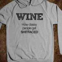 Wine: How classy people get shitfaced