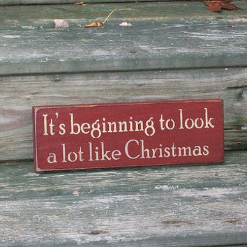 It's beginning to look a lot like Christmas - Christmas Primitive Country Painted Wall Sign, Holiday Decor, Christmas Wall Decor