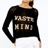 Wasted Mind Sweater- $66