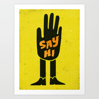 Say Hi. Art Print by Nick Nelson