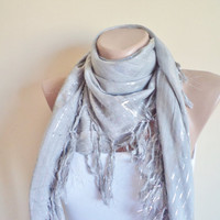 Grey Cotton Scarf, Women Scarf, bright shawl, unique cheesecloth, stylish accessory, tassel edges cotton scarf, winter trends