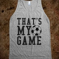 THAT'S MY GAME TANK TOP