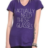 I Actually Need These Glasses Girls V-Neck T-Shirt