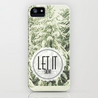 Let It Snow iPhone & iPod Case by Olivia Joy StClaire