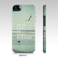 samsung S3, S4 case, iphone4,5 case -hold fast to your dreams from Chic cases and home products