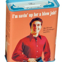 BLOW JOB TIN COIN BANK