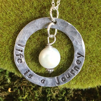 Life is a Journey hand stamped necklace