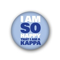 Kappa Kappa Gamma Sorority Spirit Button - So Happy