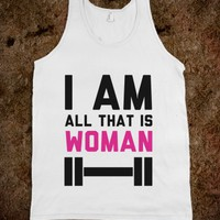 I Am All that is Woman