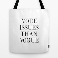 More issues than Vogue Tote Bag by Deadly Designer