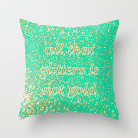 NOT GOLD Throw Pillow by Rebecca Allen