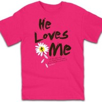 Christian T-shirt He Loves Me W/ Daisy