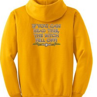 IF YOU CAN READ THIS, THE BITCH FELL OFF Motorcycle Biker Funny Adult Pullover Hooded Sweatshirt Hoodie - Gold