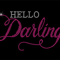 Hello Darling Rhinestone Iron On Heat Transfer - DIY Iron On Rhinestone Transfer