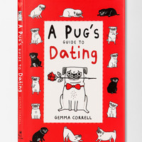 A Pug's Guide To Dating By Gemma Correll  - Urban Outfitters