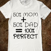 50% MOM + 50% DAD = 100% PERFECT (BLK 31218-2)