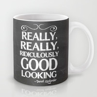 Really, really, ridiculously good looking (Zoolander). Mug by John Medbury (LAZY J Studios)