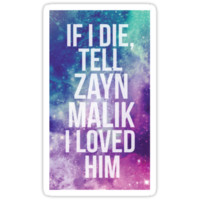 If I Die, Tell Zayn Malik I Loved Him
