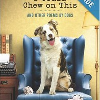 I Could Chew on This: And Other Poems by Dogs Hardcoverby Francesco Marciuliano (Author)