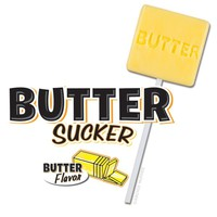 Butter Sucker