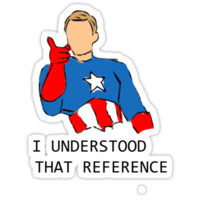 I Understood that Reference T-Shirts & Hoodies