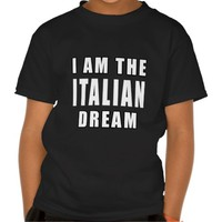 I am the Italian Dream