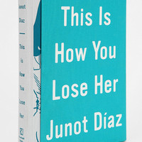 This Is How You Lose Her By Junot Diaz & Jaime Hernandez  - Urban Outfitters