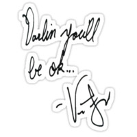 Vic Fuentes Handwriting; Darling, you'll be okay