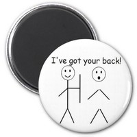 I've got your back- magnet