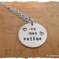 Long Distance Relationship Necklace We Met Online LDR Long Distance Love.
