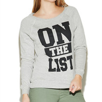 On The List Sweatshirt | Wet Seal