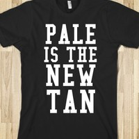 PALE IS THE NEW TAN BLK