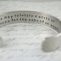 One May Tolerate a World of Demons for the Sake of an Angel Dr Who Secret Message Cuff Bracelet