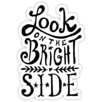 Look On The Bright Side iPhone & iPod Cases