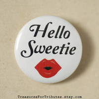 Hello Sweetie Pinback Button, River Song Pin, Tardis Journal Button, Time Travel Badge, Doctor Who Pinback, Matt Smith, BBC tv series
