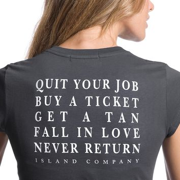Women's Graphite Quit Your Job, Buy a Ticket Tee Shirt |Island Company