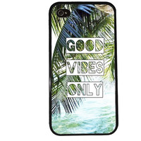 Good Vibes Only Case / Paradise Palm iPhone 4 Case Surfer Quote iPhone 5 Case iPhone 4S Case iPhone 5S Case Hawaii Hakuna Matata Phone Case