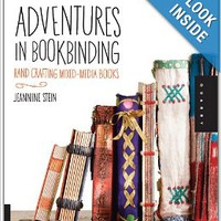 Adventures in Bookbinding Paperbackby Jeannine Stein (Author)