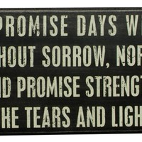 Primitives By Kathy Box Sign, God Didn't Promise