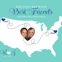 Custom Map for Best Friends - 8x10 Art Print, Gift for Best Friend Birthday Gift, Photo Map, Best Friends Quote, Unique Gift, Long Distance