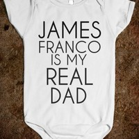 James Franco Is My Real Dad