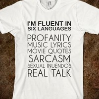 Fluent in Six Languages
