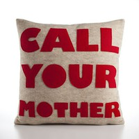 CALL YOUR MOTHER oatmeal and red 16 inch by alexandraferguson