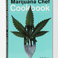 The Marijuana Chef Cookbook By S. T. Oner - Urban Outfitters