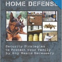 Prepper's Home Defense: Security Strategies to Protect Your Family by Any Means Necessary Paperbackby Jim Cobb (Author)