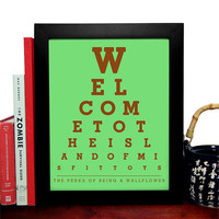 The Perks Of Being A Wallflower, Welcome To The Island Of Misfit Toys, Eye Chart, 8 x 10 Giclee Art Print, Buy 3 Get 1 Free