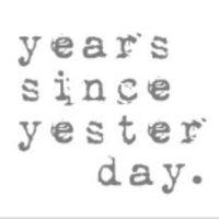yearssinceyesterday